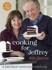 Cooking for Jeffrey : A Barefoot Contessa Cookbook by Ina Garten (2016, Hardcov…