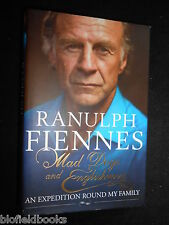Mad Dogs & Englishmen: An Expedition Round My Family - Sir Ranulph Fiennes, 2009