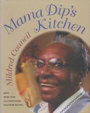 Mama Dip's Kitchen by Mildred Council (1999, Paperback)