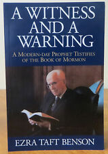 A Witness and a Warning - Pres. Benson Testifies of the Book of Mormon