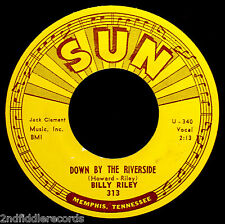 BILLY RILEY-Down By The Riverside & No Name Girl-Rare Rockabilly 45-SUN #313