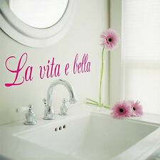 La Vita E Bella spanish wall vinyl decal