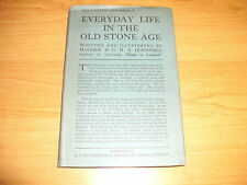 EVERYDAY LIFE IN THE OLD STONE AGE M Quennell HB 1926 Series Cave Dwellers Rare