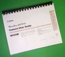 Color Printed Canon Camera Power Shot SX170-IS Full User Manual Guide 134 Pages