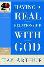 Having a Real Relationship With God Bible Precept Inductive KAY ARTHUR OC