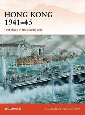 Hong Kong 1941-45: First strike in the Pacific War Campaign