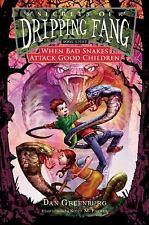 Secrets of Dripping Fang, Book Eight: When Bad Snakes Attack Good Children