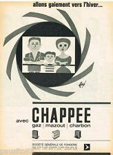 PUBLICITE ADVERTISING 105  1964   STE GENERALE FONDERIE chauffage CHAPPEE   FORE