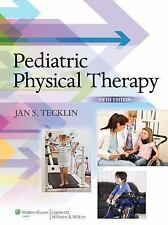 Pediatric Physical Therapy by Jan S. Tecklin (2014, Hardcover, Revised)