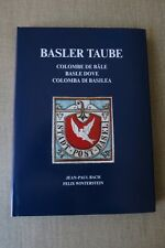 BASLE DOVE / BASLER TAUBE,  EXCELLENT BOOK NEW AND SEALED