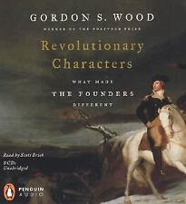Revolutionary Characters: What Made the Founders Different Wood, Gordon S. Audi