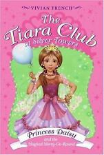 The Tiara Club at Silver Towers 9: Princess Daisy and the Magical Merry-Go-Roun,