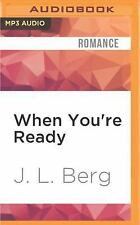 Ready: When You're Ready by J. L. Berg (2016, MP3 CD, Unabridged)