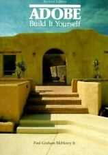 Adobe : Build It Yourself by Paul Graham, Jr. McHenry (1985, Paperback, Revised)