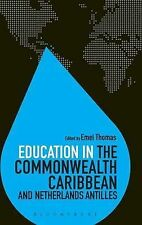 Education in the Commonwealth Caribbean and Netherlands Antilles (Education Arou