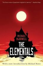 The Elementals by Michael McDowell (2014, Paperback)