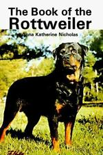 The Book of the Rottweiler