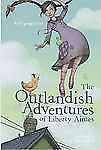 The Outlandish Adventures of Liberty Aimes by Kelly Easton (2011, Paperback)