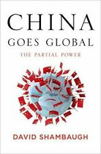 China Goes Global: The Partial Power-ExLibrary