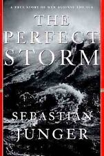 The Perfect Storm: A True Story of Men Against the Sea Junger, Sebastian Hardco