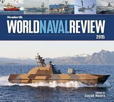 Seaforth World Naval Review: 2015, , , Very Good, 2014-10-15,
