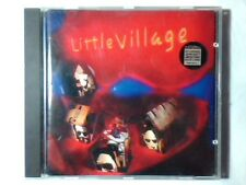 LITTLE VILLAGE Omonimo Same S/t cd 1992 RY COODER JOHN HIATT NICK LOWE