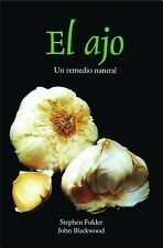NEW - El ajo : remedio original de la naturaleza