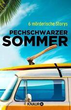 Röll, Daniela - Pechschwarzer Sommer: 6 mörderische Storys