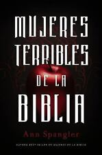 Mujeres terribles de la Biblia (Spanish Edition)