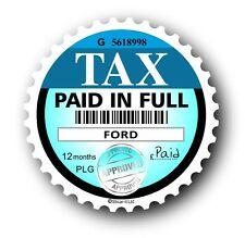 Nouveauté fun disque de taxe de remplacement road fonds licence autocollant voiture s'adapte à toutes les ford