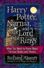 Harry Potter, Narnia, and the Lord of the Rings: What