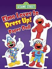 Sesame Street Elmo Loves to Dress up! Paper Doll by Paper Dolls and Sesame...