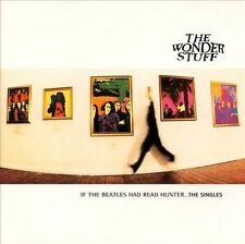 "WONDER STUFF ""If The Beatles Had Read Hunter ... The Singles"" Like New UK CD"