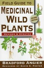 Field Guide to Medicinal Wild Plants by Bradford Angier (2008, Paperback,...