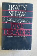 Irwin Shaw Short Stories: Five Decades. New in SW (1984, Paperback)