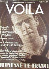 REPORTAGES PHOTOS VOILA 1938 TENNIS YVON PETRA CHASSE BALEINE CINEMA CLANDESTIN