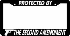 PROTECTED BY THE Second Amendment 2nd amendment Gun Rights License Plate Frame