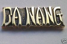 DA NANG Military Veteran VIETNAM Hat Pin 15064 HO