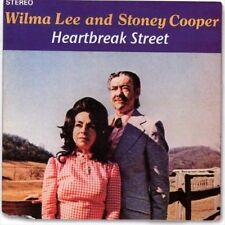 "WILMA LEE & STONEY COOPER, CD ""HEARTBREAK STREET"" 25 TRACKS,  NEW SEALED"