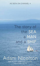 SeaManShip: The Story of the Sea a Man and a Ship, Nicolson, Adam