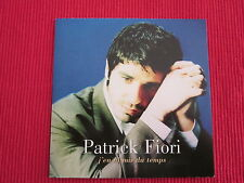 CD SINGLE PATRICK FIORI J'EN AI MIS DU TEMPS 1999