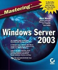 Mastering Windows Server 2003 Minasi, Mark, Anderson, Christa, Beverridge, Mich