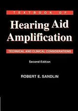 Textbook of Hearing Aid Amplification: Technical and Clinical Consider-ExLibrary