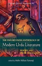 The Oxford India Anthology of Modern Urdu Literature : Poetry and Prose...