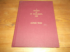 Book A History of St Margaret's Lee. Southwark London Rochester Kent Alfred Wood