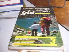 LIBRO GRANDE TRAVERSATA DELLE ALPI GTA 1983
