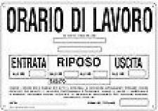 ORARIO DI LAVORO 300X200 CARTELLO CARTELLI SEGNALETICA