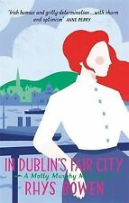 Rhys Bowen ~ In Dublin's Fair City ~ A Molly Murphy Mystery ~ NEW