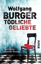Wolfgang Burger - Tödliche Geliebte - UNGELESEN