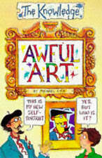 """Awful Art (Knowledge) Michael Cox """"AS NEW"""" Book"""